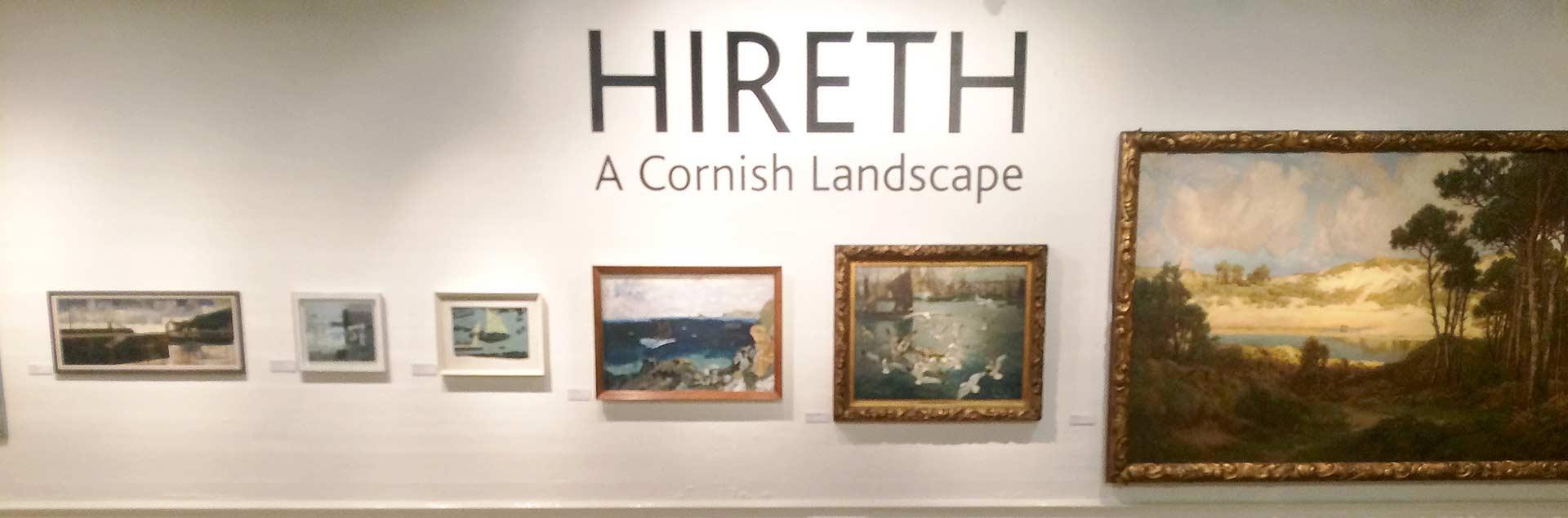 Hireth exhibition Royal Cornwall Museum
